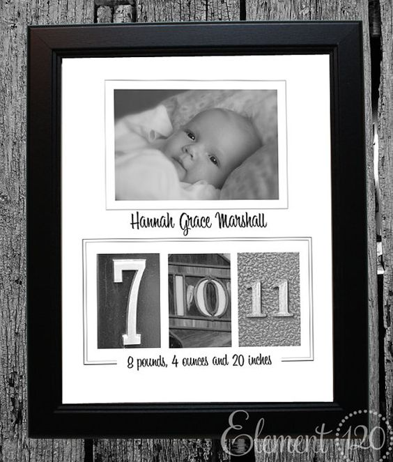Find & take pics of numbers of the day the baby was born ~ use with a newborn photo for a fun & creative frame for the home