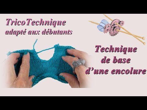 Tuto Tricot Pour Debutant Les Bases D Une Encolure Youtube Tuto Tricot Tricot Debutant Tricot