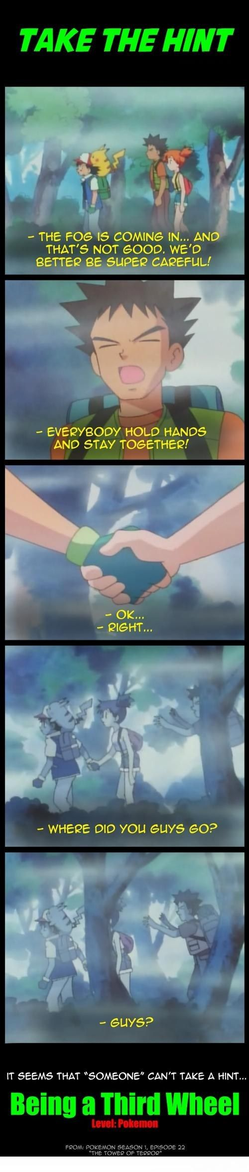 Sigh...I shipped those two pretty hard when I first watched this show :(  and yeah, poor Brock haha