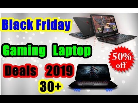 Best Black Friday Gaming Laptop In 2019 Buyer Guide Gaming Laptops Laptop Lenovo Ideapad