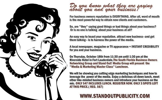 """On Thursday, October 18th from 11:30 am until 1:30 pm at the Riverside Hotel in Fort Lauderdale, The South Florida Business Owners Networking Group and Stand Out! Media Group will present the """"Media & Marketing Master Class"""" Luncheon.    http://www.standoutpublicity.com"""