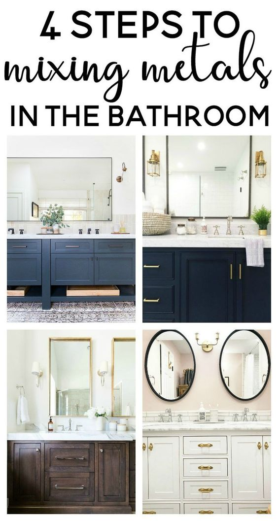 4 steps to mixing metals in the bathroom | mixed metals bathroom | mixing metals bathroom | bathroom design | mixed metals decor |