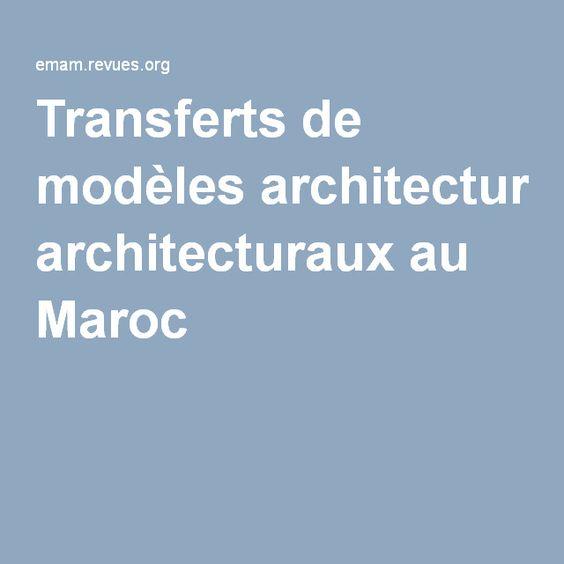 Transferts de modèles architecturaux au Maroc