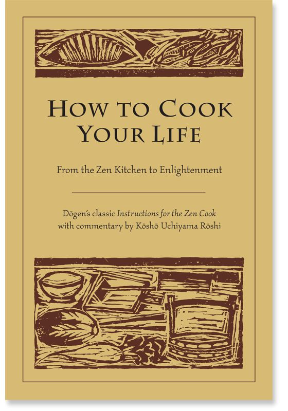 dogen instructions to the cook
