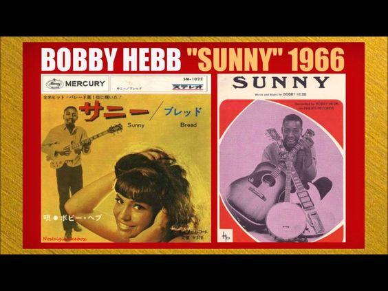Bobby Hebb - Sunny