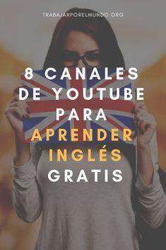 8 Canales De Youtube Para Aprender Inglés Gratis Desde Casa O Desde Don Aplicaciones Para Aprender Ingles Ingles Para Principiantes Libros Para Aprender Ingles