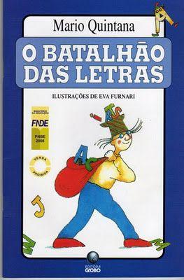 Profª Tatiane Almeida: O BATALHÃO DAS LETRAS - Mario Quintana