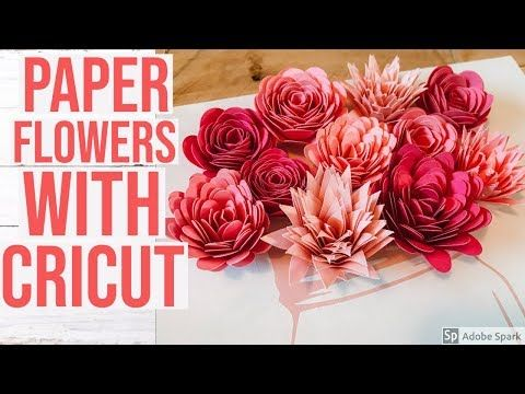 35 How To Make Paper Flowers With Cricut Youtube Paper