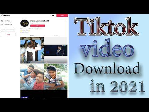 Tik Tok Video Download In 2021 How To Download Tiktok Videos Without Watermark Youtube Tik Tok Video Tok