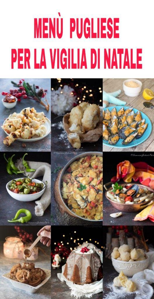 Menu Di Natale Ricette Giallo Zafferano.Menu Pugliese Per La Vigilia Di Natale I Sapori Di Ethra Ricette Ricette Di Cucina Alimenti Di Natale