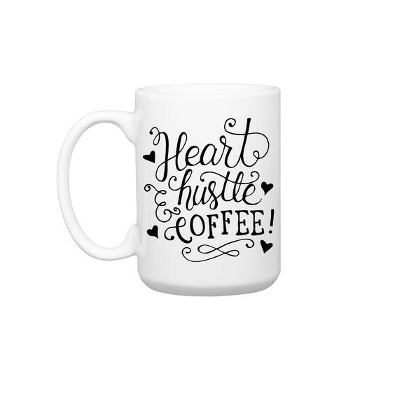 15 oz Heart, Hustle & Coffee Mug