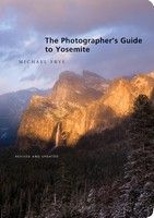 Photographer (and Yosemite local) Michael Frye shares his tips for capturing the grandeur of Yosemite National Park on camera. This guide, which includes descriptions and maps of prime viewpoints, advice on technique and equipment, and more than 100 stunning photographs, is a valuable resource for beginners and experts alike.
