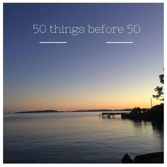 Writer|Blogger Angelique Jurd creates a list of things she'd like to achieve before turning 50 next year.