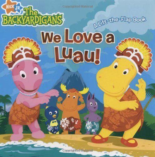 We Love a Luau!: A Lift-the-Flap Book (The Backyardigans) by Jodie Shepherd et al., http://www.amazon.com