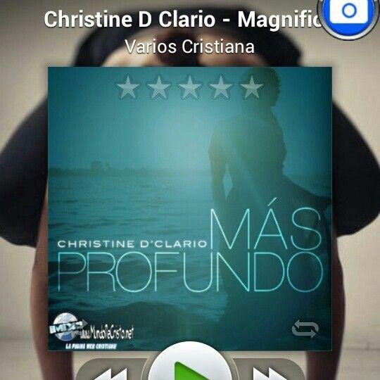 Magnífico, excelente Alabanza de Christine D Clario..