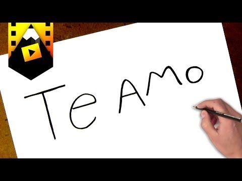 209 Como Transformar La Palabra Te Amo En Un Dibujo Youtube Te Amo Dibujo Arreglos Con Agua Dibujarte