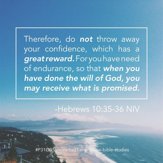 Hebrews 10:35-36    Proverbs 31 Online Bible Studies #P31OBS