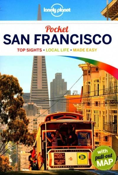 Lonely Planet: The world's leading travel guide publisher Lonely Planet Pocket San Francisco is your passport to the most relevant, up-to-date advice on what to see and skip, and what hidden discoveri