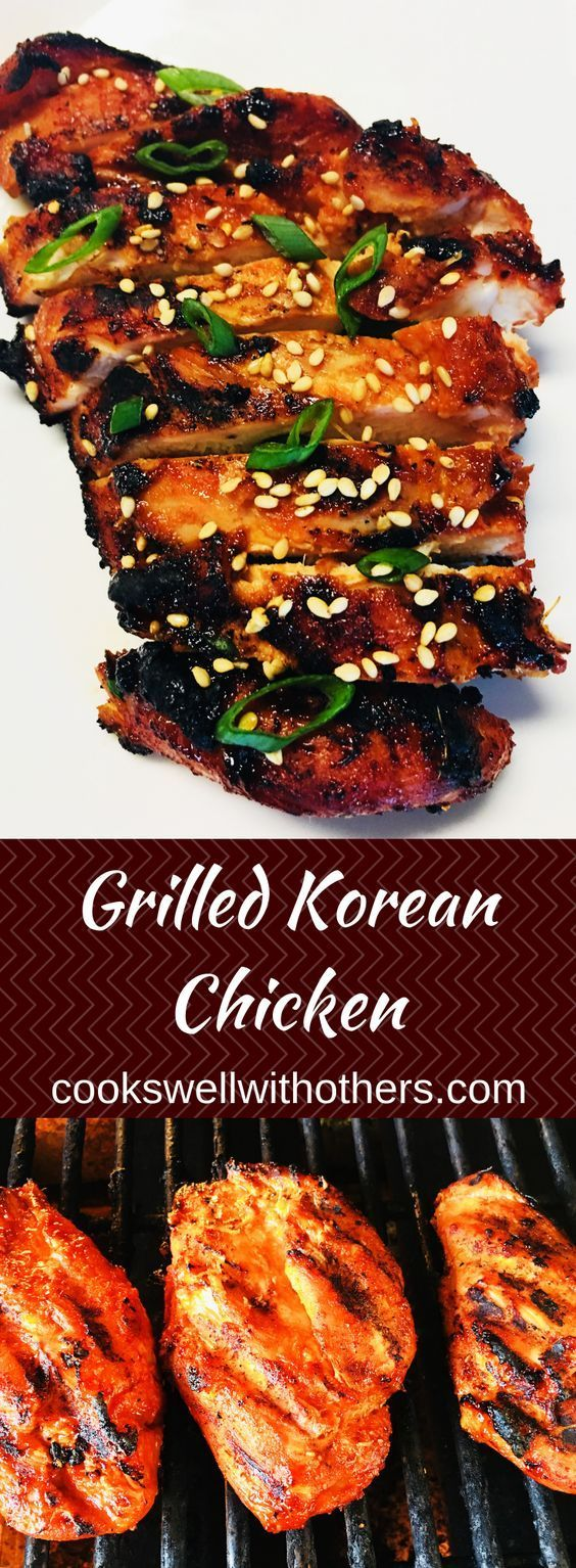 Grilled Korean Chicken Cooks Well With Others Recipe Chicken Recipes Healthy Chicken Recipes Cooking Recipes