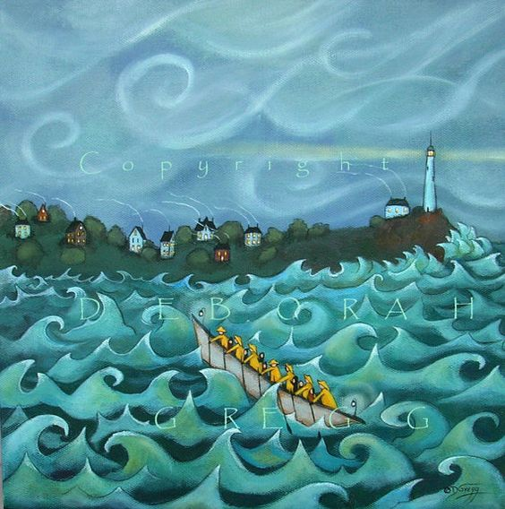 """""""Pull For The Shore!""""         by Deborah Gregg:"""