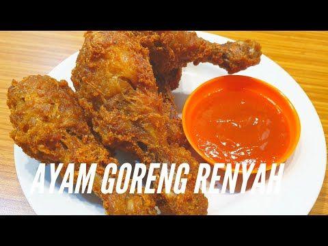 Resep Ayam Goreng Renyah Enak Youtube Resep Ayam Ayam Goreng Memasak