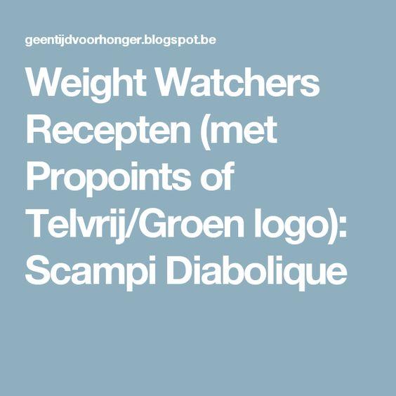 Weight Watchers Recepten (met Propoints of Telvrij/Groen logo): Scampi Diabolique