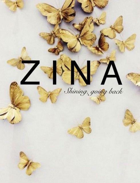 Zina Baby Girl Name Baby Names Female Names Feminine Strong Unique