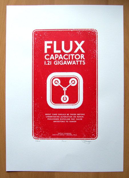 Back to the Future Flux Capacitor Hand Pulled Limited Edition Screen print. $35.00, via Etsy.