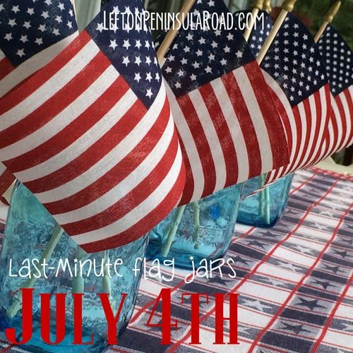 Gather some blue mason jars and flags to put together these Last-Minute July 4th Flag Jars to adorn your mantel or holiday table. | Left on Peninsula Road