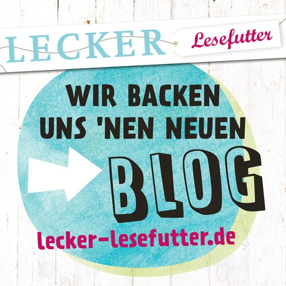 "Unser Blog lecker-lesefutter.de ist zurzeit ""under construction"". Alle Infos hier."