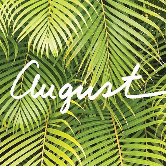 Hello August ☀️ #helloaugust