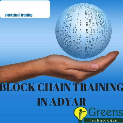 Greens Technology Is The Best Block Chain Training With 100 Placement Institute In Adyar Chennai We Offering Block Chai Train Corporate Training Blockchain