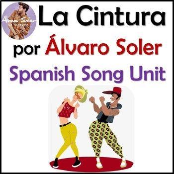 La Cintura Spanish Song Lyrics Fun Activities Unit Alvaro Soler Spanish Songs Learning Spanish Spanish Language Learning