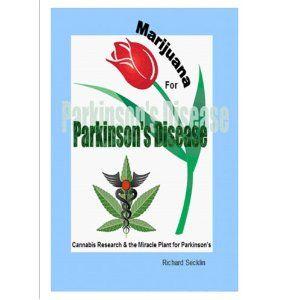 Marijuana for Parkinson's Disease (Kindle Edition)