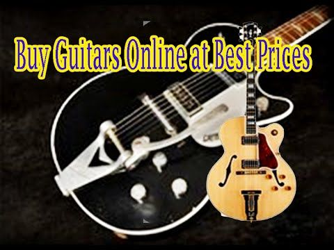 Buy Guitars Online at Best Prices