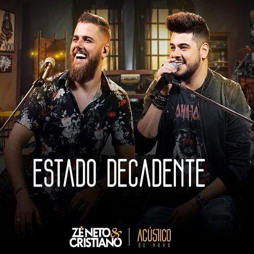 Baixar Musica Estado Decadente Ze Neto E Cristiano 2019 Gratis