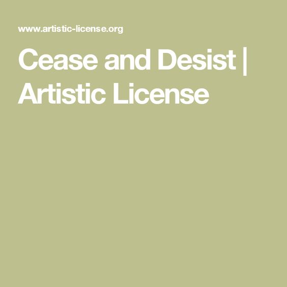 Cease and Desist Artistic License ART BIZ  legal stuff - cease and desist template trademark