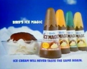 Ice Magic. The stuff was liquid until it hit the ice-cream and then it shattered when you put the spoon in. Magic.