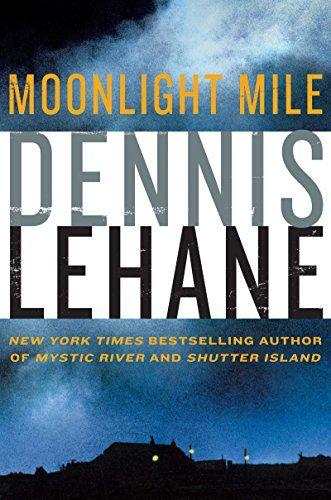 Moonlight Mile (Patrick Kenzie and Angela Gennaro Book 6) - Kindle edition by Dennis Lehane. Mystery, Thriller & Suspense Kindle eBooks @ Amazon.com.