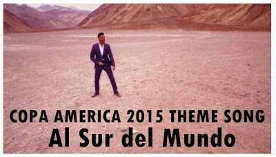 theme song of Copa America 2015 football