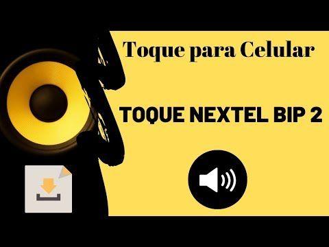 Download De Toque Para Celular Toques Nextel Bip 2 Toques