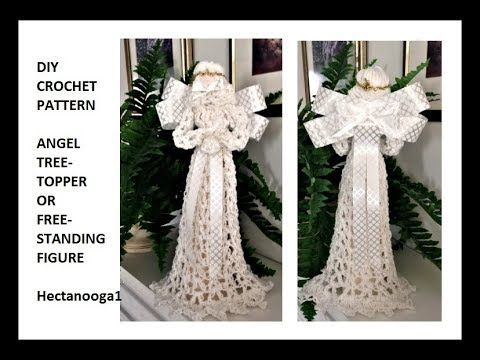 Crochet Angel Christmas Tree Topper Or Free Standing Figure 2328 Youtube Crochet Angel Christmas Angels Crochet Angel Pattern