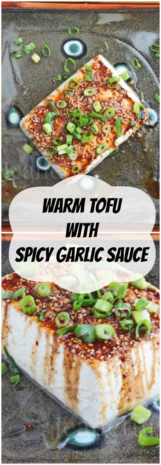 Warm Tofu with Spicy Garlic Soy Sesame Sauce | Recipe | Tofu, Spicy ...