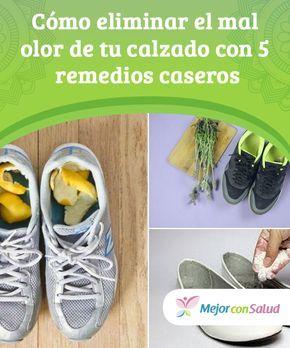 Cómo Eliminar El Mal Olor De Tu Calzado Con 5 Remedios Caseros Mejor Con Salud Eliminar Olor De Pies Olor De Los Pies Sudor De Pies