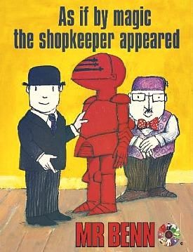 Mr Benn was my favourite show and I failed to realise how few episodes there actually were of this genius creation.