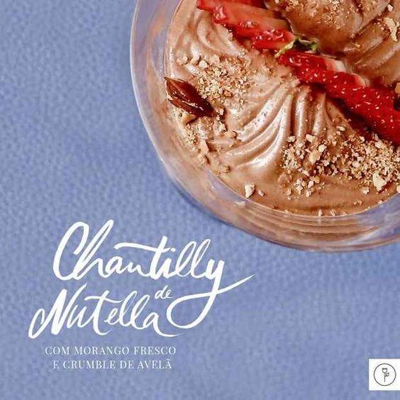 Chantilly de Nutella com morango e avelã.