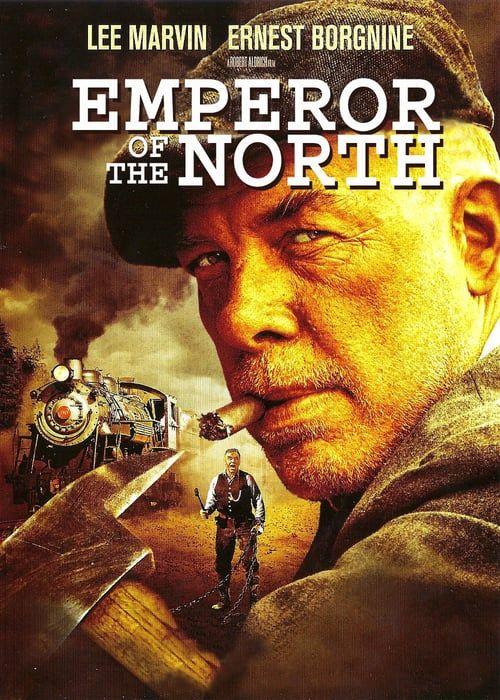 O Imperador Do Norte 1973 Leg Acao Aventura Suspense Robert
