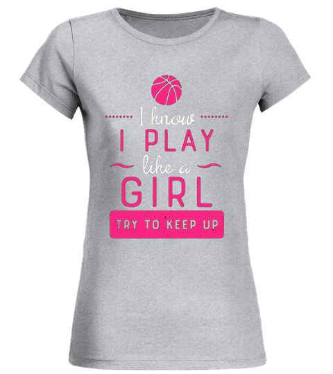 Basketball Shirt Girls Basketball Gift Play Like A Girl Special Offer Not Available In Shops Shirts For Girls Girls Be Like Basketball Tee Shirts