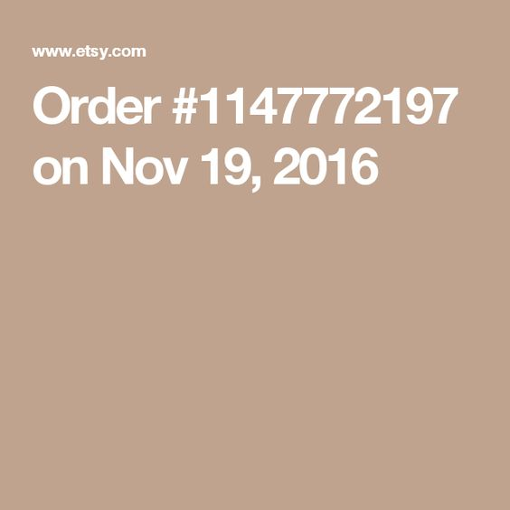 Order #1147772197 on Nov 19, 2016