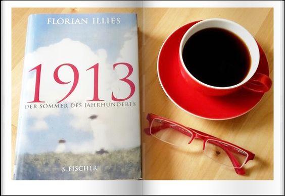 """Ab auf´s Sofa ... lesen ... los!: Rezension: """"1913: Der Sommer des Jahrhunderts"""" von..."""